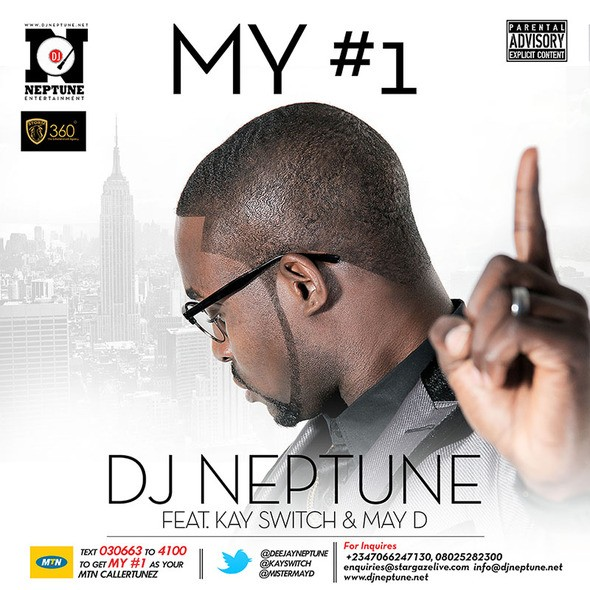 DJ Neptune - My #1 (Numero Uno) Ft Kay Switch & May D