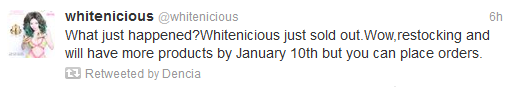 Dencia's Whitenicous sold out