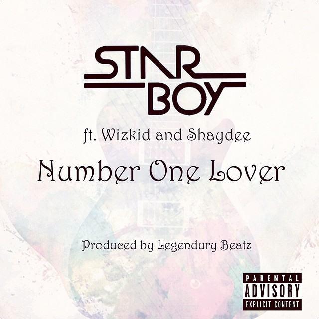 Starboy - Number One Lover ft Wizkid & Shaydee [AuDio]