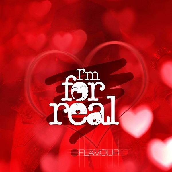 Flavour - I'm For Real [AuDio]