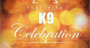 Sarz - Celebration ft K9 [AuDio]