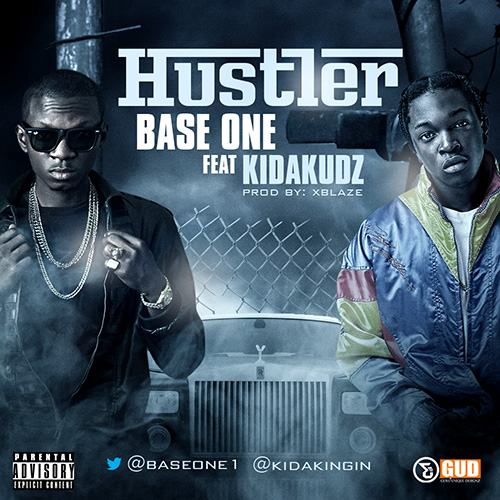 Base One - Hustler ft Kida Kudz [AuDio]