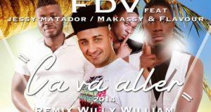 FDV - Ca Va Aller 2014 [Ashawo French Version] ft Flavour, Jessy Matador & Makassy [AuDio]