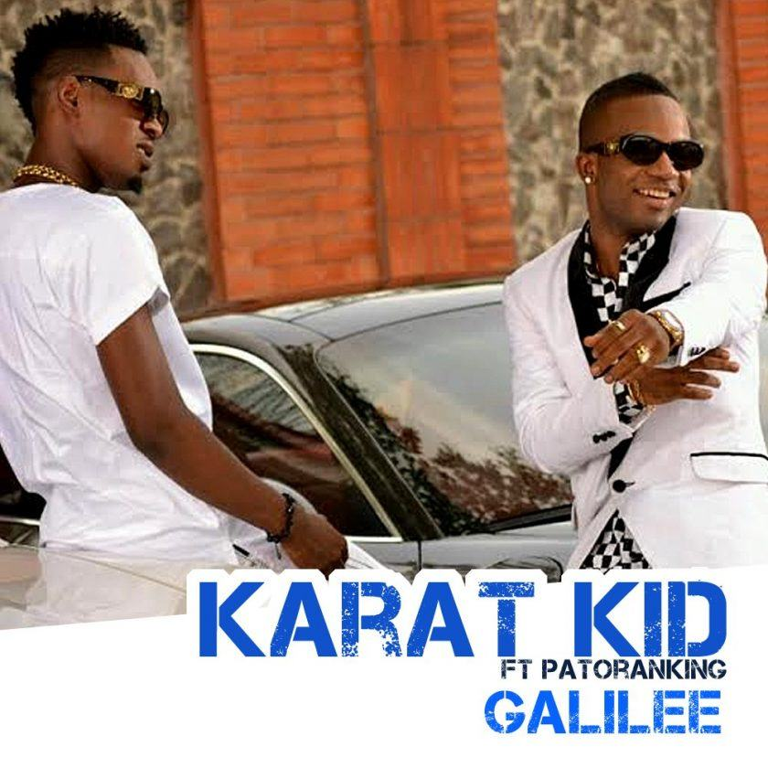 Karate Kid - Galilee ft Patoranking [AuDio]