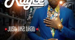 Rayce - Just Like That