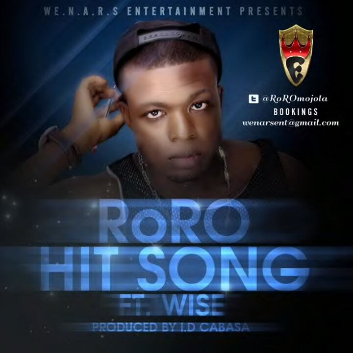 RoRO - Hit Song ft Wise [AuDio]