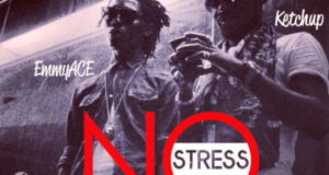 Ketchup & EmmyACE - No Stress (Wa Jo) [AuDio]