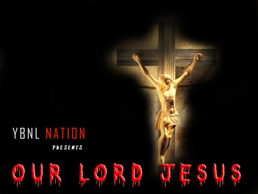 YBNL Nation All Stars - Our Lord Jesus ft Olamide [AuDio]