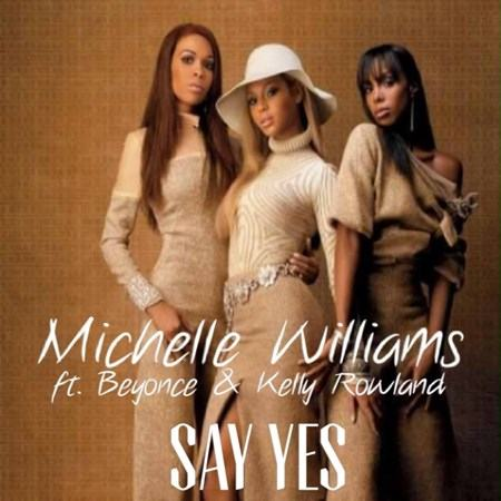 Beyoncé, Michelle & Kelly - When Jesus Say Yes Remix [AuDio]