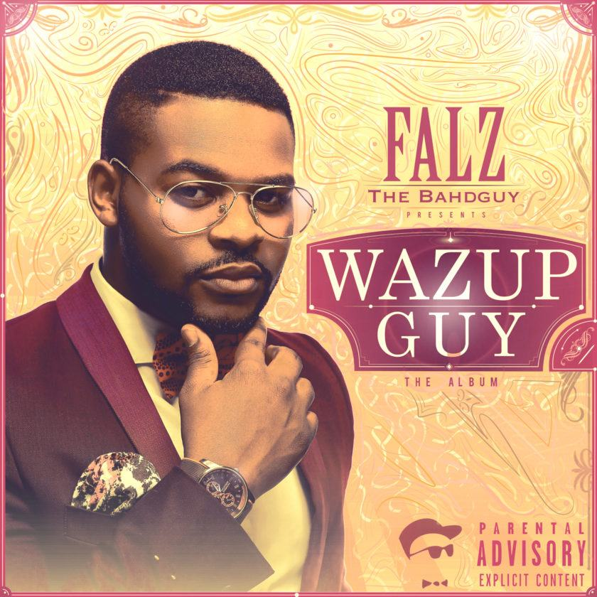 Falz - Wazup Guy