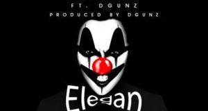 Godwon - Elegan ft DGunz [AuDio]