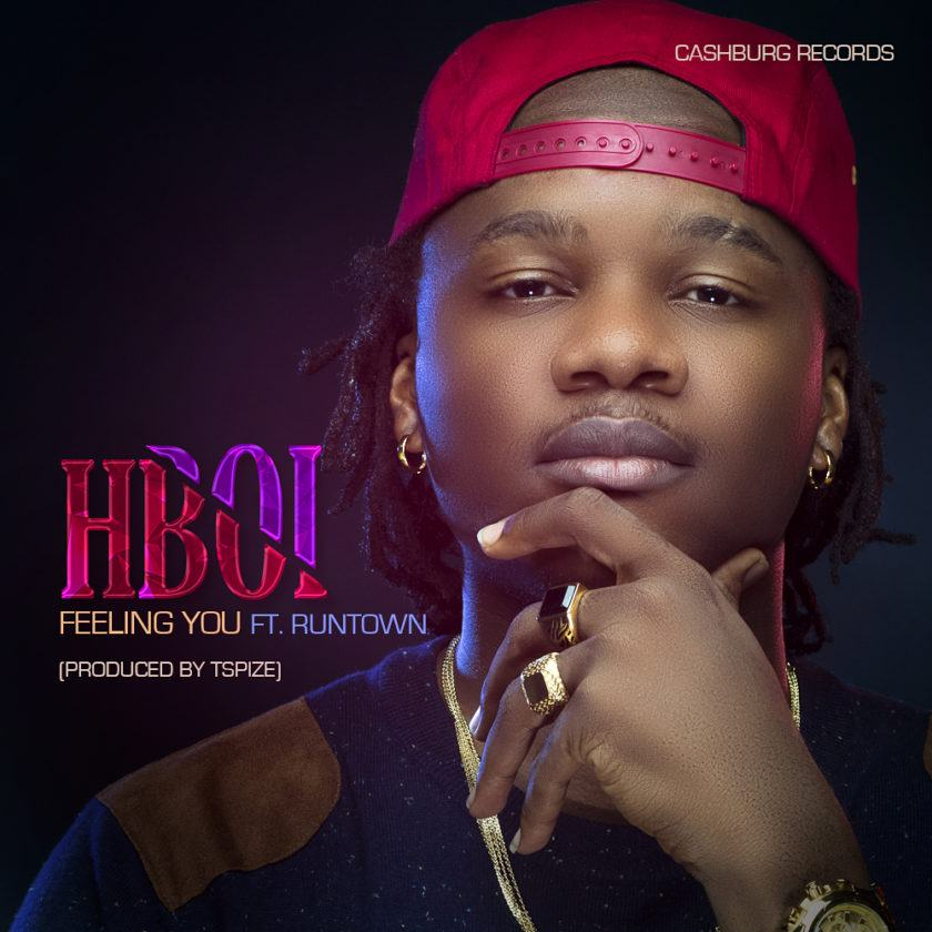 Hboi - Feeling You ft Runtown [AuDio]