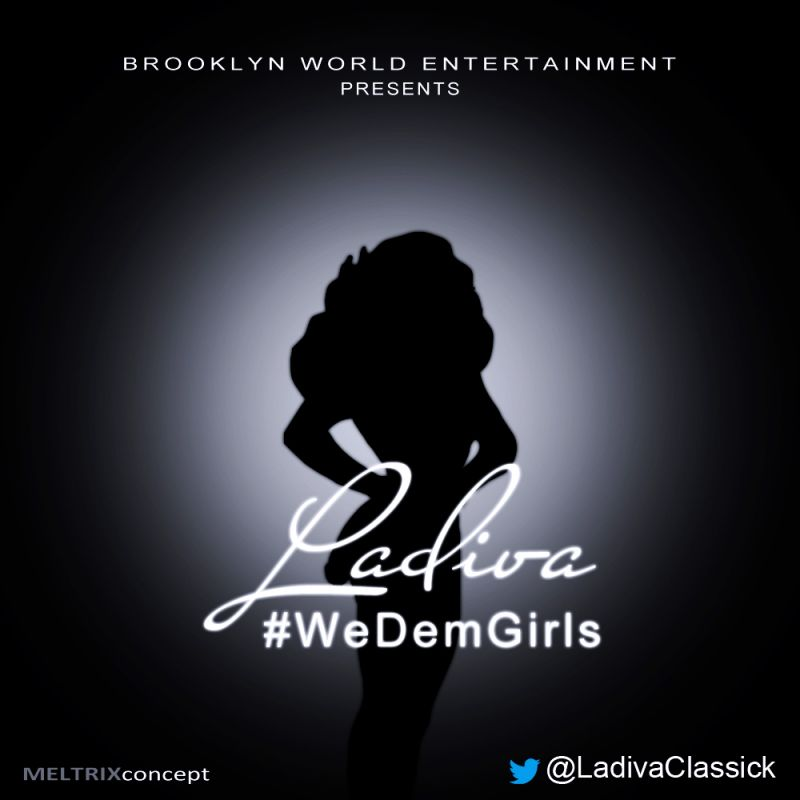 LaDiva - We Dem Girls