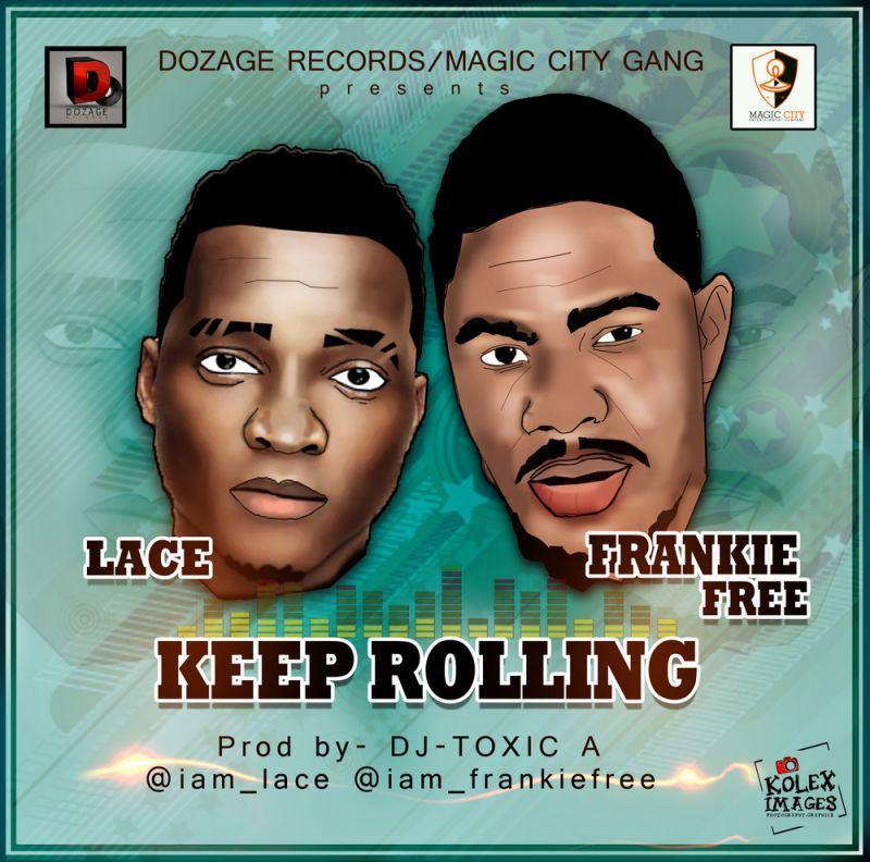 Lace & Frankie Free - Keep Rolling [ViDeo]