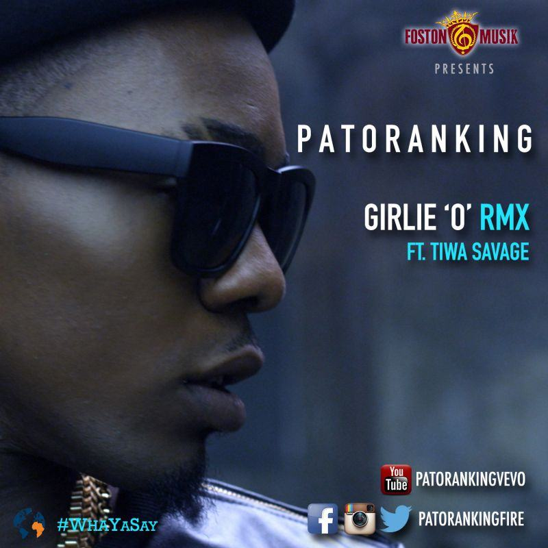 Patoranking - Girlie 'O' remix ft Tiwa Savage [AuDio]