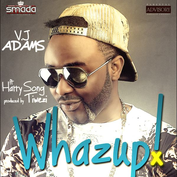VJ Adams - Whazup ft Mr. Songz [ViDeo]