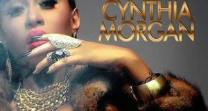 Cynthia Morgan - I Am Taken [AuDio]