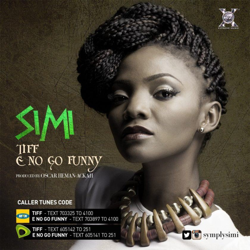 Simi - E No Go Funny + Tiff [AuDio]