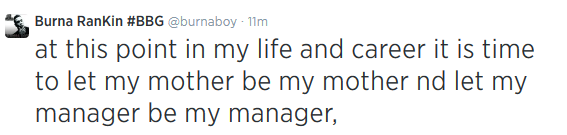 Burna Boy dismisses his mother as his manager via Twitter