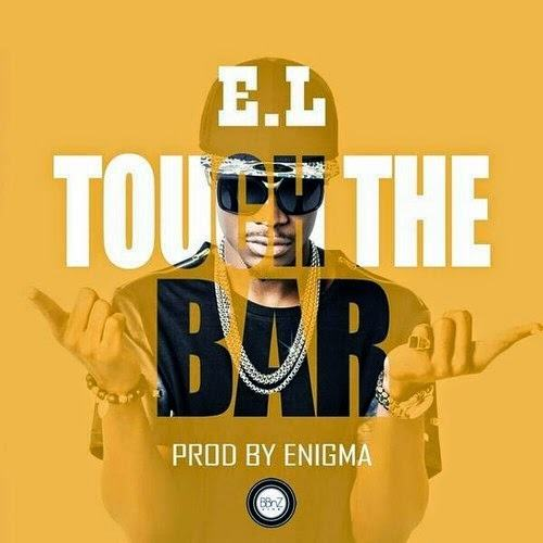 E.L - Touch The Bar [AuDio]
