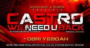 Ghana All Stars - Castro We Need You Back [AuDio]