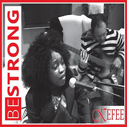 Kefee - Be Strong