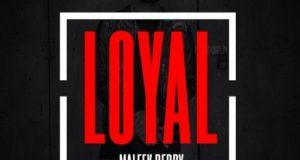 Maleek Berry - Loyal (Remix) [AuDio]