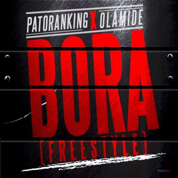 Patoranking - Bora ft Olamide [AuDio]