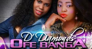 D Diamonds - Ofe Banga (Ofe Akwu) [AuDio]