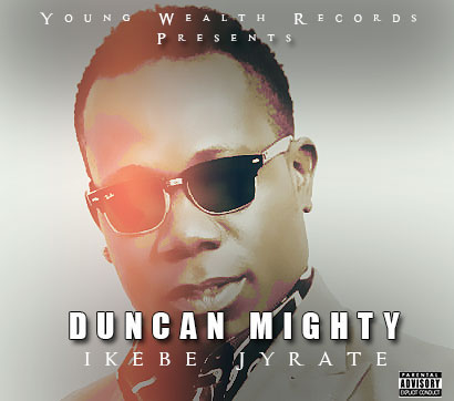 Duncan Mighty - Ikebe Gyrate
