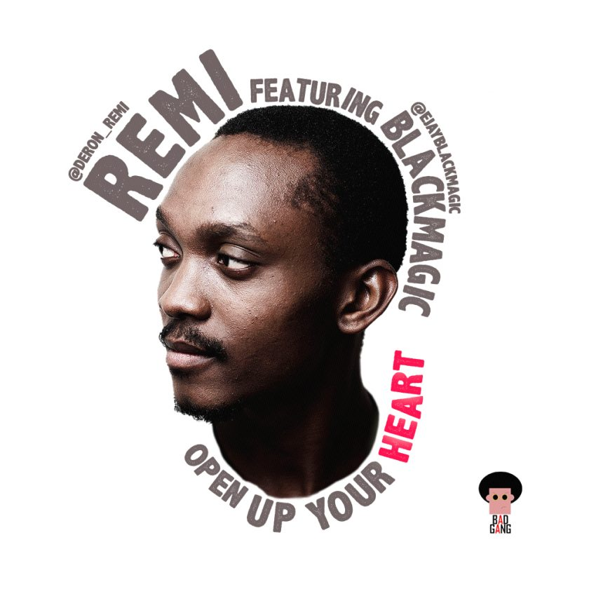 Remi - Open Up Your Heart ft Blackmagic