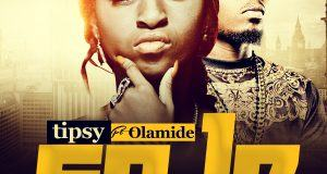 Tipsy - So Le ft Olamide [AuDio]