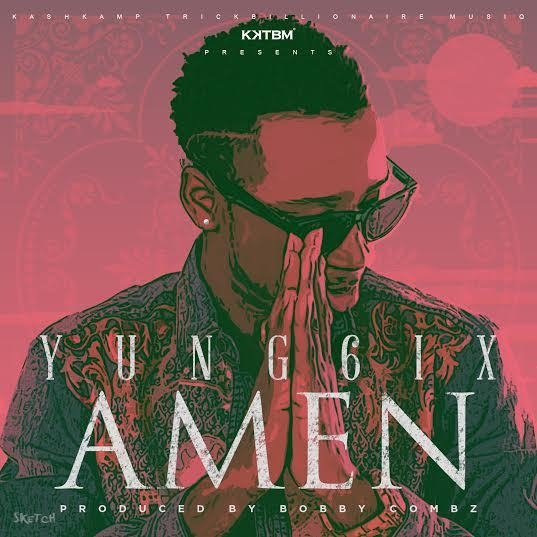 Yung6ix - Amen [AuDio]