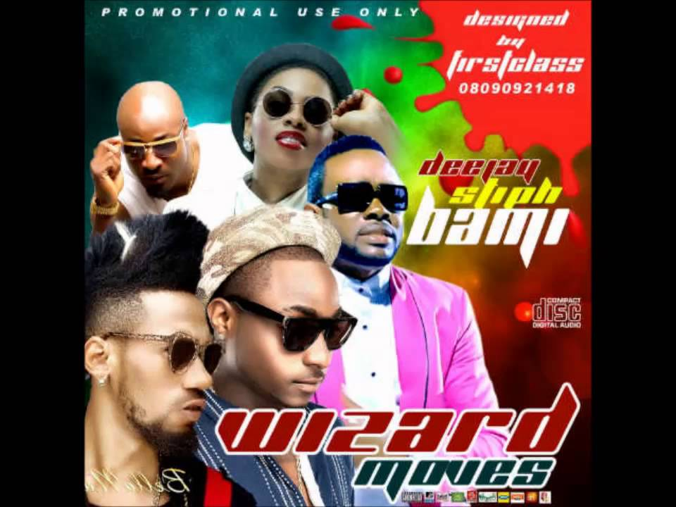 Dj StiphBami - Wizard Moves [MixTape]