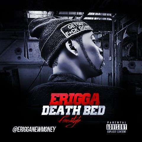 Erigga - Death Bed + Cartoon [AuDio + ViDeo]