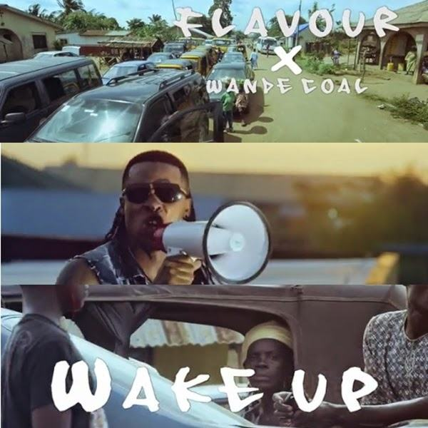 Flavour - Wake Up ft Wande Coal