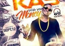 Kas - Wish You Money [AuDio]
