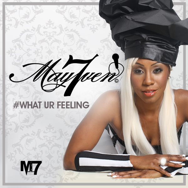 May7ven - What Your Feeling
