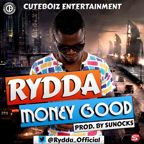 Rydda - Money Good [AuDio]