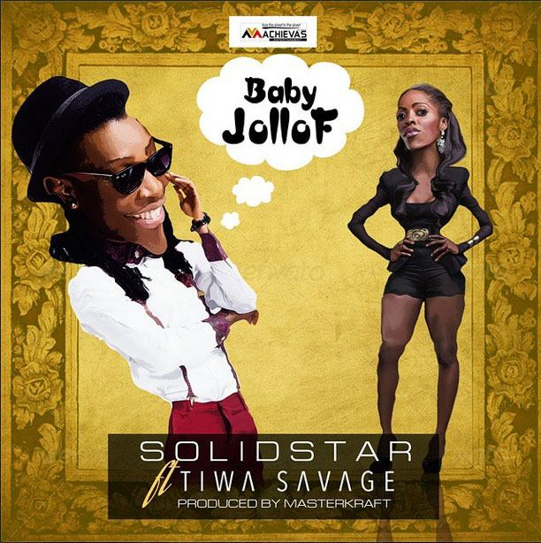 Solidstar - Baby Jollof ft Tiwa Savage [AuDio]