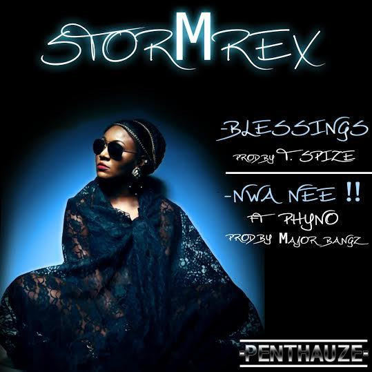 StormRex - Blessings + Nwa Nne ft Phyno [AuDio]