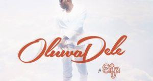 X.O Senavoe - Oluwadele ft Efya [AuDio]