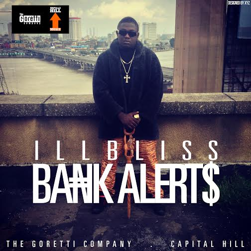 iLLBliss - Bank Alerts [AuDio]