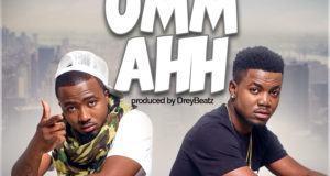 Drey Beatz – Umm Ahh ft Ice prince [AuDio]