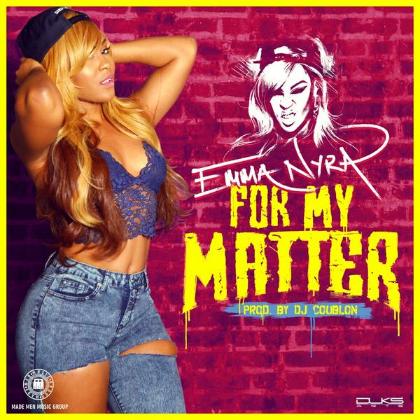 Emma Nyra - For My Matter [AuDio]