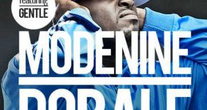 ModeNine – Dobale ft Gentle [ViDeo]