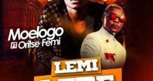 Moelogo - Lemi Lere ft Oritse Femi [ViDeo]