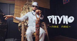 Phyno - Nme Nme [Video]