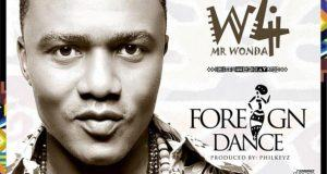 W4 – Foreign Dance [AuDio + ViDeo]