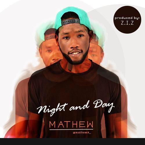 Mathew - Night and Day [AuDio]